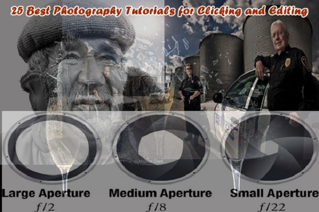 25 Best Photography Tutorials for Clicking and Editing