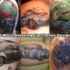 30 Most Amazing Car Tattoo Designs