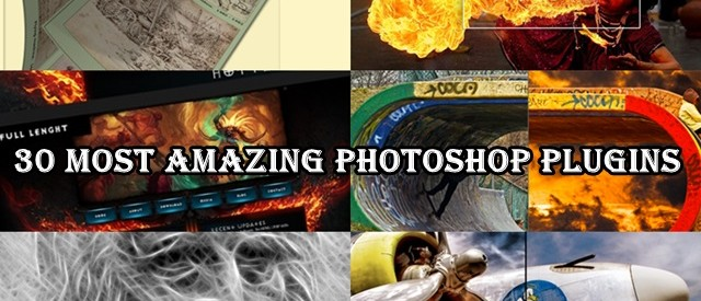 30 Most Amazing Photoshop Plugins