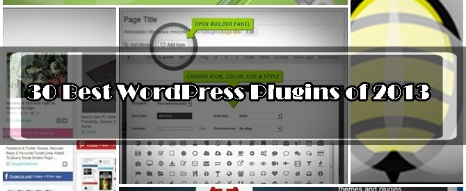 30 Best WordPress plugins of 2013