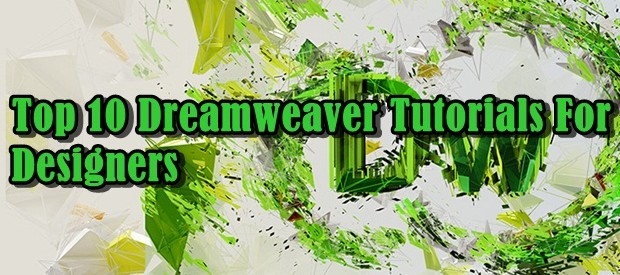 Top 10 Dreamweaver Tutorials For Designers